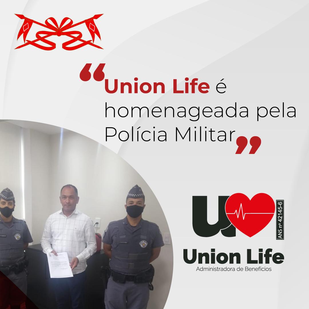 Union Life é homenageada pela Polícia Militar